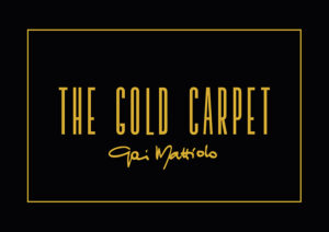 Gai Mattiolo - The Gold Carpet Box