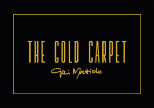 The Gold Carpet